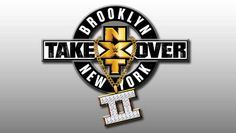 Watch WWE NXT Takeover Brooklyn 2 Full Show! COUNTDOWN [Full Show Replay Will Be Here After The LIVE Show Ends.]