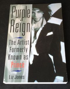 Prince Book Purple Reign:Artist Formerly Known As Prince Liz Jones Paperback VG