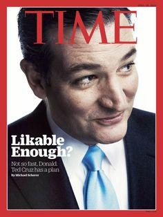 Magazine Cover: Time, April 20, 2016 - Ted Cruz