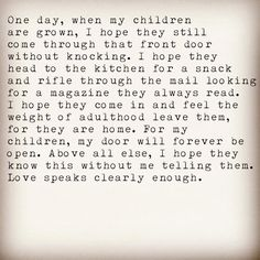 One day when my children are grown....