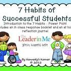 Introduction to the 7 Habits ~ a great way to get your kids started with the 7 Habits and have them relate.    Be sure to stop by Kennedy's Korner and become a follower.  Also ~ Don't miss it ~ it's finally complete! The  250 slide 7 Habits product that is also available in our store~ a complete / detailed  ppt.  for EACH  habit, a game, incentive cards & more!!!!