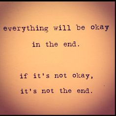 its okay to be not okay. people need to realize it sometimes that life doesnt always go as we want it to be. just bitch about it, whine about it then move on. not that i'm being indifferent about life but change is the only constant and life needs to move on.