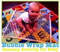 Bubble Wrap Mat {Sensory Activity for Baby} Everybody loves bubble wrap! I'd even have a blast with this lol
