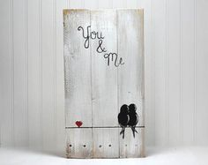 You & Me Signs Reclaimed Wood Sign Love Bird by LindaFehlenGallery