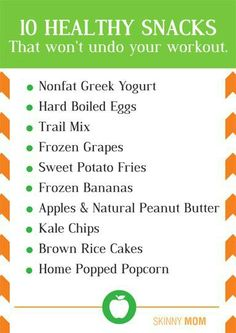 Heres 10 healthy snacks that won't undo all that work you just put into your workout! #SkinnyGeneFitness #GetTheSkinny #WorkoutTips
