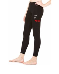 DONT BE A DNB - LEGGING