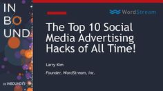 The Top 10 Facebook and Twitter Advertising Hacks of All Time - Larry…
