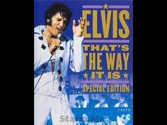 ▶ ELVIS PRESLEY-THE BEST OF THATS THE WAY IT IS - YouTube