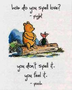 Winnie The Pooh Quote Pictures winnie the pooh love the best quotes ever sprche Winnie The Pooh Quote. Here is Winnie The Pooh Quote Pictures for you. Winnie The Pooh Quote classic winnie the pooh quotes digital image ba room. Cute Quotes, Great Quotes, Inspirational Quotes, Uplifting Quotes, Valentine's Day Quotes, Love Is Quotes, Quote Of The Day, Friend Quotes, Motivational Quotes