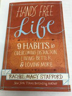 Hands Free Life:Nine Habits  for Overcoming by Rachel Macy Stafford (Paperback)   | eBay