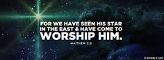 Matthew 2:2 NKJV - For We Have Seen His Star - Facebook Cover Photo