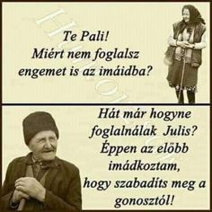 Humor magyarul vicces 33 ideas for 2019 Me Quotes Funny, Funny Quotes For Teens, Funny Memes, Jokes, Tuesday Humor, Friday Humor, Thursday Funny, Happy Thursday, Geek Humor