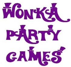 Lots of Willy Wonka Party Game Ideas