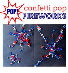 Confetti POP! Fireworks Craft for 4th of July.