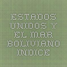 Estados Unidos y el Mar Boliviano - Indice