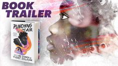 Punching the Air by Ibi Zoboi and Yusef Salaam | Official Book Trailer