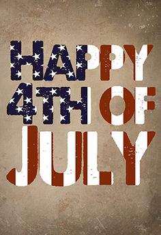 Happy Independence Day ~ God bless America land of the free