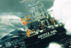 """The Andrea Gail was a commercial fishing vessel that was lost at sea with all hands during the """"Perfect Storm"""" of 1991. The vessel and her six-man crew had been fishing the North Atlantic Ocean out of Gloucester, Massachusetts. Her last reported position was 180 mi (290 km) northeast of Sable Island on October 28, 1991. The story of Andrea Gail and her crew was the basis of the 1997 book The Perfect Storm by Sebastian Junger, and a 2000 film."""