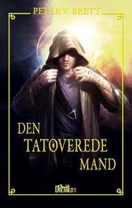 7 stars out of 10 for Den tatoverede mand by Peter V. Brett #boganmeldelse #bookreview #bookstagram #booknerd #bookworm #books #bookish #booklove #bookeater #bogsnak Read more reviews at http://www.bookeater.dk