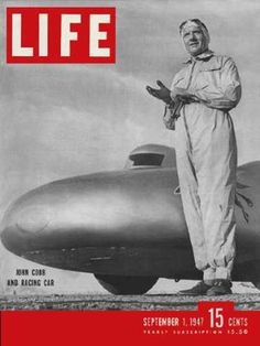 Life Magazine Copyright 1947 Ace Driver John Cobb - Mad Men Art: The 1891-1970 Vintage Advertisement Art Collection