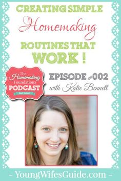 How do we figure out what we should be focusing on within our home? How do we even start to implement simple homemaking routines when our house feels out of control? Katie is going to give you some awesome inspiration in this episode for getting started with very simple and easy routines that can slip right into your life – wherever you are at!
