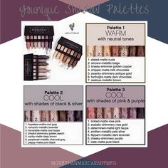 Younique Shadow Palettes. A perfect combo of colors for any look and any eye color. Up your makeup game!