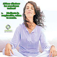 ¿Cómo eliminar las emociones toxicas? 2.Mediante la respiración, calma tu mente. #VitalidadEmocional