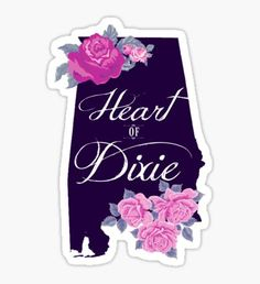 State Sayings - Alabama is the Heart of Dixie Sticker