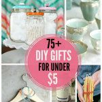 75+ DIY Gift Ideas under $5