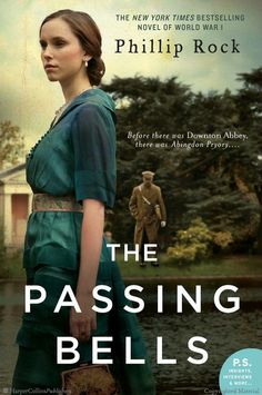 The Passing Bells: A Novel by Phillip Rock