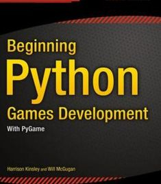 Introduction to python programming and developing gui applications beginning python games development second edition pdf fandeluxe Gallery