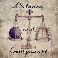Libra- love this for a tatto maybe just the word balance