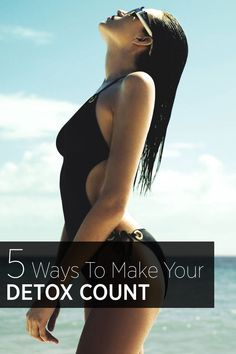 Slim down in time for Labor Day Weekend with these detox and cleansing tips.