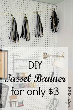 Did You Know You Can Make Your Own Tassel Banner For Only $3?! Easy