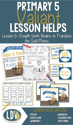 LESSON HELPS FOR PRIMARY 5. Lesson 6: Joseph Smith Begins to Translate the Gold Plates #ldsprimary #primary5 #ldsprintables #choosetheright #valiantlessonhelps