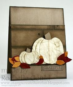 White Pumpkins ~ My Favorite!  I have to have to pick out at least one at the pumpkin patch each year!  This card is just absolutely perfect!  Stamp: Woodgrain (R)/could use current Hardwood; Punches for Pumpkins: XL Oval for Lg & Sm Oval for Sm using Very Vanilla CS, crumpled & distressed w/ Crumb Cake ink. Leaves cut free-hand from Cherry Cobbler & More Mustard CS (these too can be distressed).  Greeting from Falling Leaves stamp set.