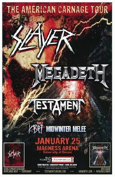 Concert poster for Slayer, Megadeth and Testament at The Magness Arena in Denver, Colorado in 2010. 11 x 17 inches on card stock.