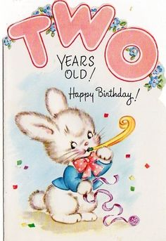2 Year Old Birthday cards for 2 Year Old Children 3 available 4 SOLD Vintage Sold Separately As Is