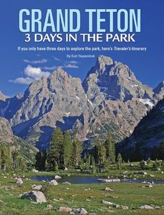 Grand Teton National Park: 3 Days in the Park