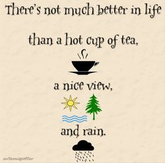 Tea Is A Cup Of Life