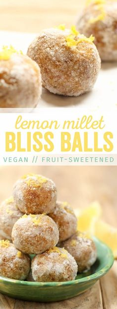 They look super yum! -- Lemon Millet Bliss Balls
