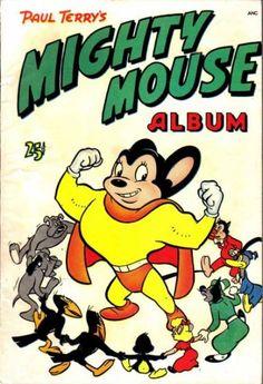 Paul Terry's Mighty Mouse Album (Volume) - Comic Vine