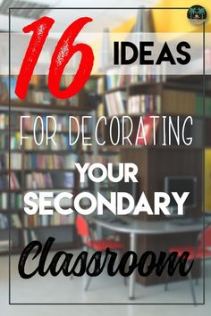 Sixteen secondary classroom decoration ideas from middle and high school teachers. Decorating middle and high school classrooms can be challenging, but with these tips, you're sure to find something new to add to your existing decor.