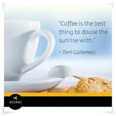 """Coffee is the best thing to douse the sunrise with"" Terri Guillemets Coffee K Cups, Coffee Cafe, Coffee Humor, Coffee Quotes, I Love Coffee, Best Coffee, Coffee Break, My Coffee, Starbucks Peppermint Mocha"