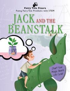 This interactive book retells the classic story of Jack.Engaging STEM activities, such as charting the life cycle of beans, make these important curriculum materials fun and accessible. Jack And The Beanstalk, New Children's Books, Science Curriculum, Retelling, Children's Literature, Stem Activities, Life Cycles, The Life, Story Time
