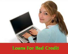 Loans For bad credit you can pay off all burst expense in the middle of the month or at the end of the month. To avail funds you are not required to jump over various expenses. Plus to gain this loan you are not required to put any assets against lender. Moreover to gain this loan you need to fill online application of loan.