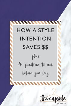 Set your Style Intention to Spend Less!