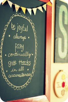 """words to live by"" - If we're not grateful, it's hard to be graceful.     Even if I cuss like a sailor, I try regard other humans like a classy lady.    I hope I always remember these words. :) Maybe it's just time to find a chalkboard to write them on?!"