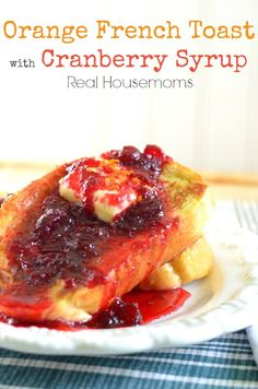 There is just a hint of orange in the french toast that is complimented perfectly by the cranberry syrup.