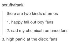 "I hate the word ""emo,"" but I am such a mixture of all of this...."
